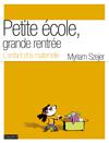 """""""Petite école, grande rentrée"""", Myriam Szejer, Éditions Bayard"""