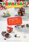 Petits bricolages de Noël - Supplément pour les parents au n° 598 de Pomme d'Api, décembre 2015