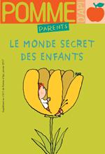 """""""Le monde intérieur des enfants"""", supplément pour les parents du magazine Pomme d'Api, janvier 2017. Texte : Anne Bideault. Illustrations : Pascal Lemaître."""