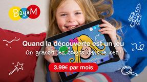 Bayam, quand la découverte est un jeu, on grandit les doigts dans le nez ! 3,99€ par mois.