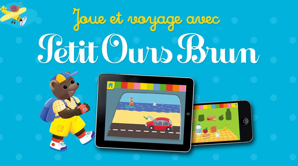 Appli - Joue et voyage avec Petit Ours Brun