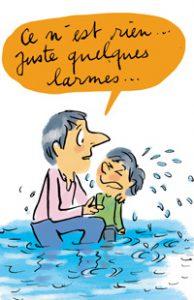 Education bienveillante - illustration larmes