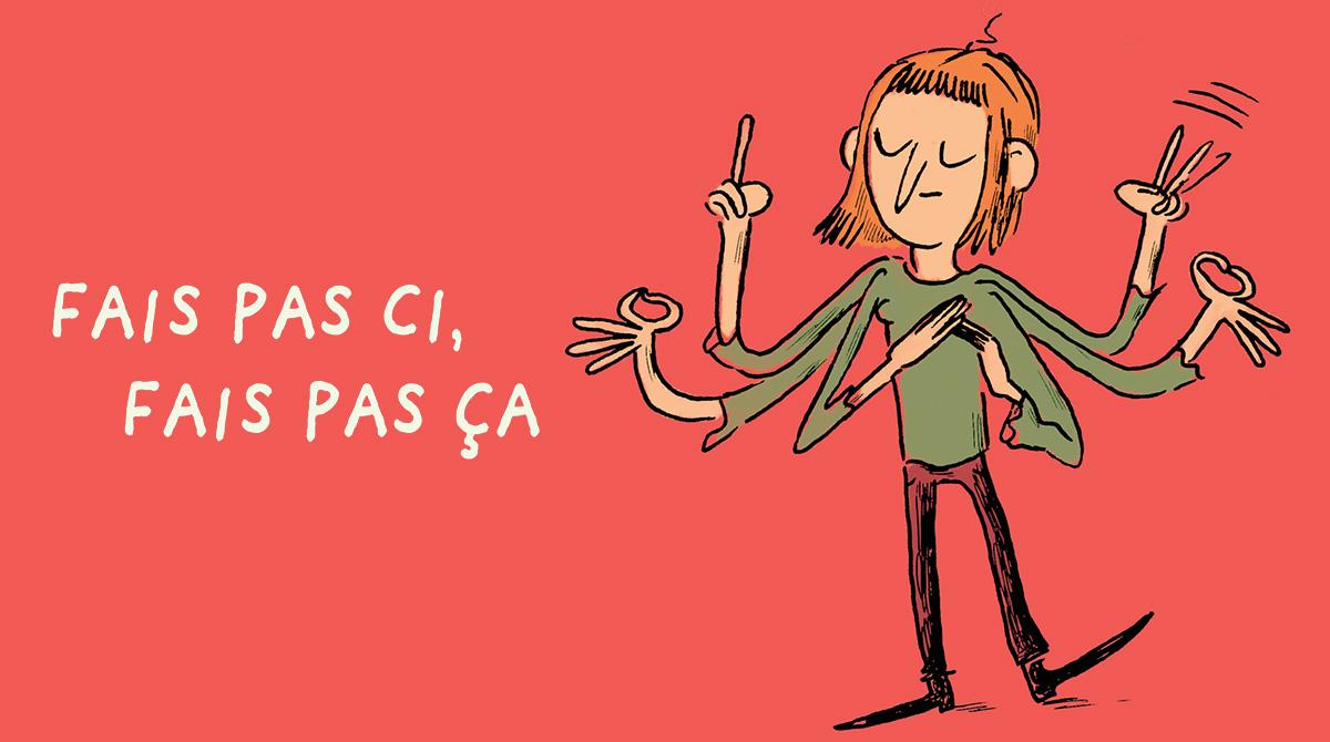 Éducation : comment affirmer son autorité avec bienveillance ? - Illustration : Marie De Monti, supplément pour les parents du magazine Pomme d'Api de mai 2017