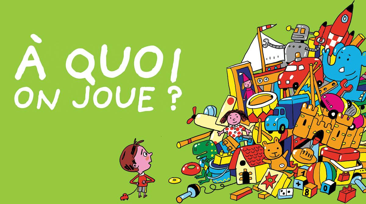 Comment bien choisir les jeux pour enfants ? Illustration : Pierre Fouillet