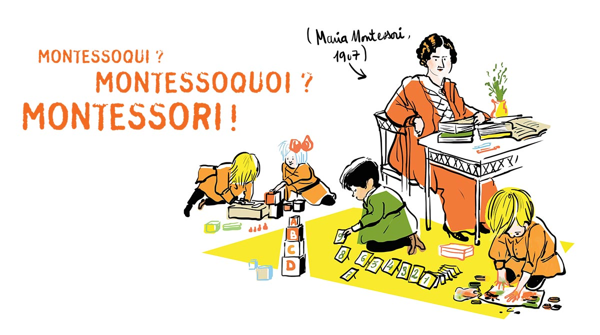 """Montessori pour les nuls - Petit traité de pédagogie"", supplément pour les parents, Pomme d'Api, octobre 2017. Texte : Joséphine Lebard. Illustrations : Zelda Zonk."