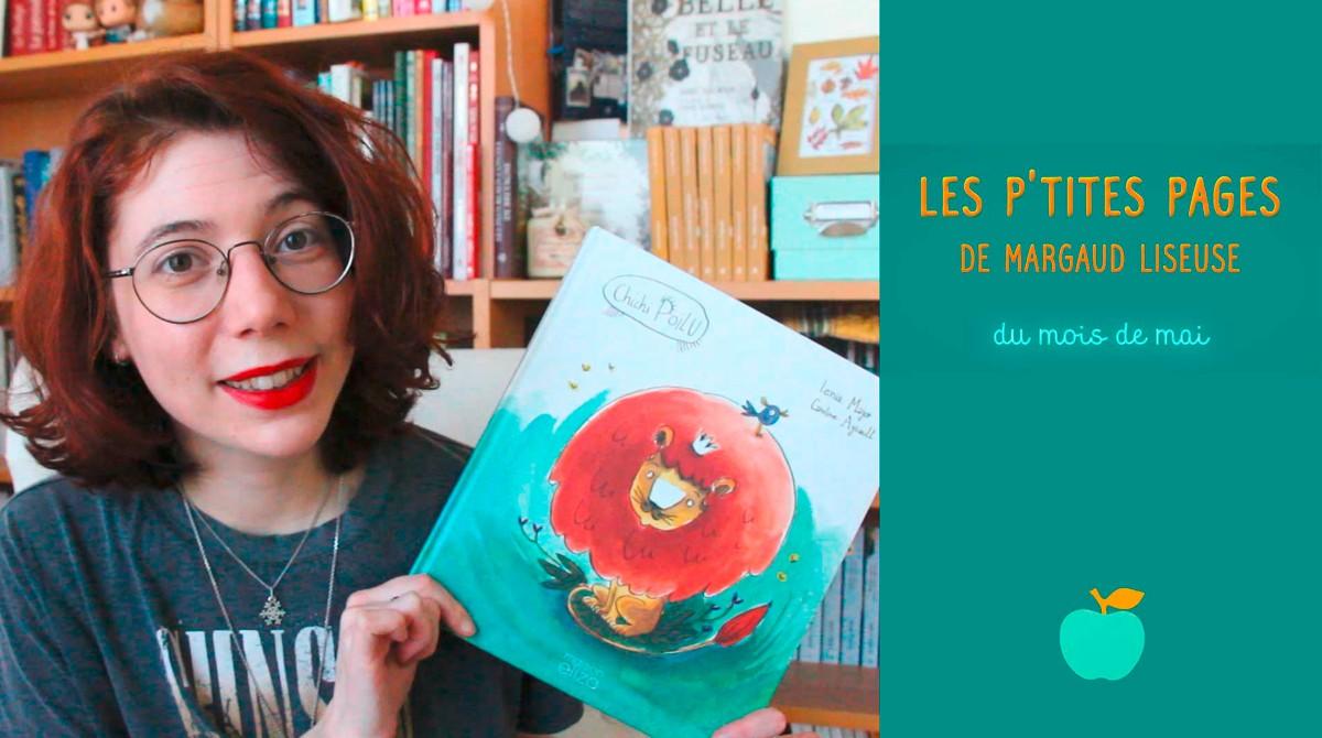 Les p'tites pages de Margaud Liseuse - Conseils de lecture pour enfants, mai 2020 - Pomme d'Api