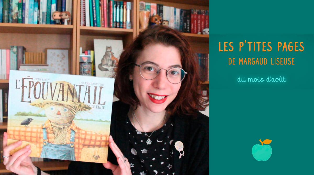 Les p'tites pages de Margaud Liseuse - Conseils de lecture pour enfants, août 2020 - Pomme d'Api