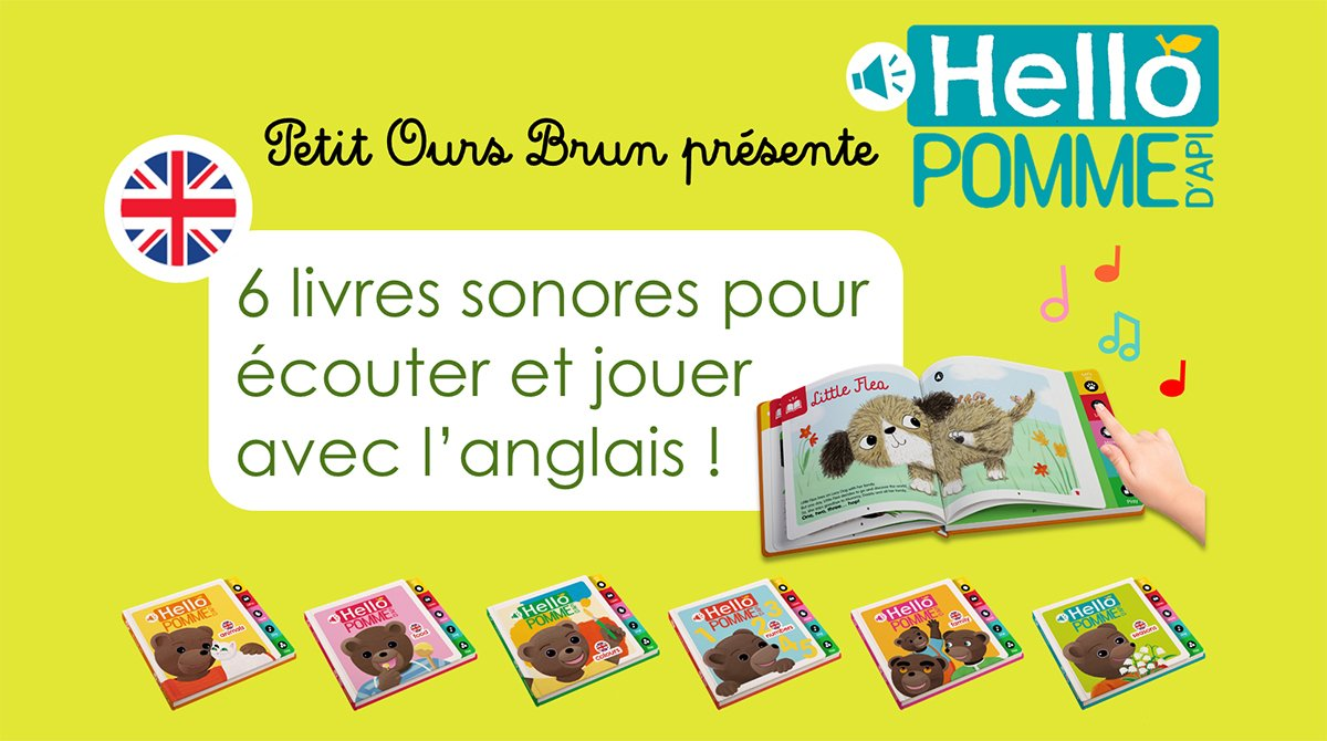 Hello Pomme d'Api : 6 livres sonores pour écouter et jouer avec l'anglais !