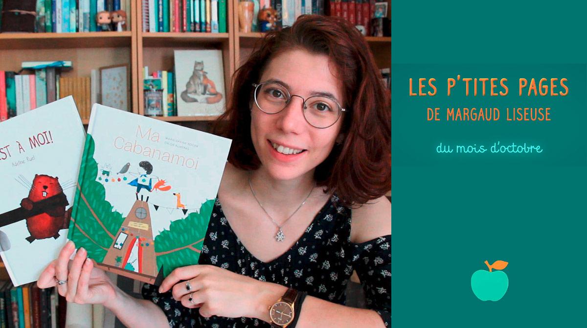 Les p'tites pages de Margaud Liseuse - Conseils de lecture pour enfants, octobre 2020 - Pomme d'Api