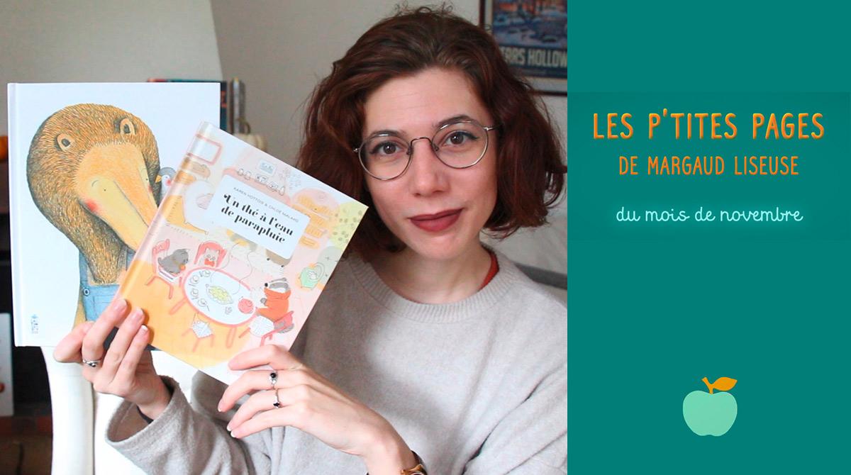 Les p'tites pages de Margaud Liseuse - Conseils de lecture pour enfants, novembre 2020 - Pomme d'Api