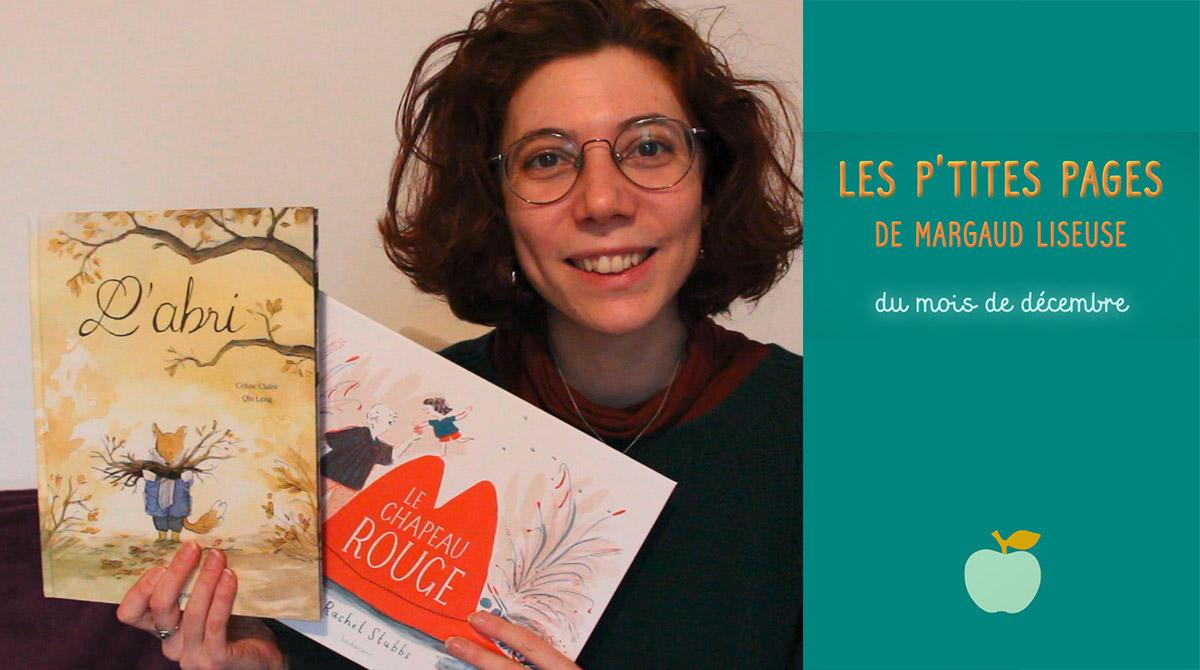 Les p'tites pages de Margaud Liseuse - Conseils de lecture pour enfants, décembre 2020 - Pomme d'Api
