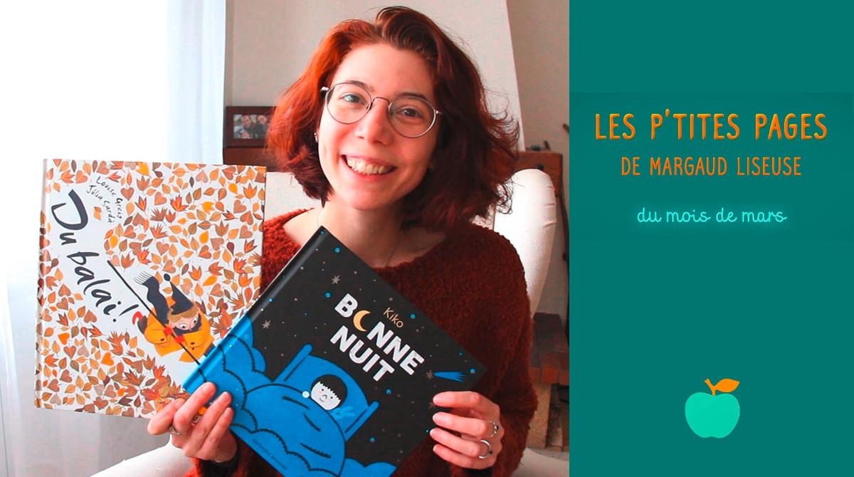 """En mars, Margaud Liseuse a choisi de nous présenter """"Bonne nuit"""", un album de Kiko (éd. Gallimard jeunesse) et """"Du balai !"""", un album de Louise Greig et Julia Sardà (éd. Little Urban)"""